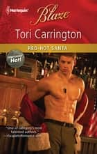 Red-Hot Santa ebook by Tori Carrington