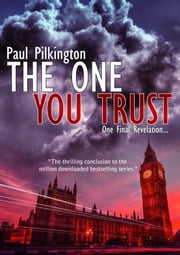 The One You Trust ebook by Paul Pilkington