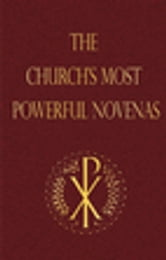 The Church's Most Powerful Novenas ebook by Michael Dubruiel