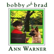 Bobby and Brad audiobook by Ann Warner