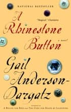 A Rhinestone Button ebook by Gail Anderson-Dargatz