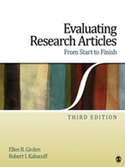 Evaluating Research Articles From Start to Finish ebook by Ellen R. Girden, Robert I. Kabacoff