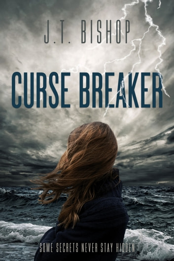 Curse Breaker - Book One in Red-Line: The Fletcher Family Saga ebook by J. T. Bishop