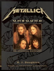 Metallica Unbound ebook by K.J. Doughton