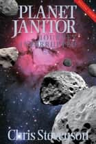 Planet Janitor: Journey Interrupted (Engage Science Fiction) (Digital Short) ebook by Chris Stevenson