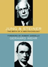 Jung and Steiner ebook by Gerhard Wehr