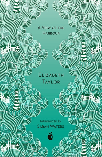 A View Of The Harbour - A Virago Modern Classic ebook by Elizabeth Taylor