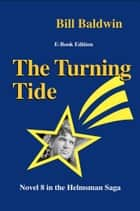 The Turning Tide ebook by Bill Baldwin