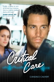 Critical Care ebook by Candace Calvert