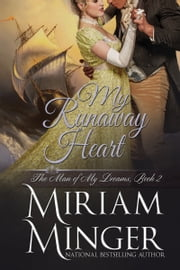 My Runaway Heart ebook by Miriam Minger