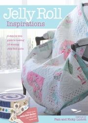 Jelly Roll Inspirations ebook by Pam Lintott