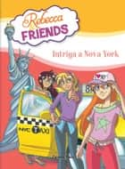 Intriga a Nova York ebook by Roberto Pavanello, Xavier Solsona Brillas