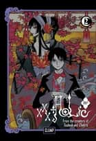 xxxHOLiC Rei - Volume 2 ebook by CLAMP