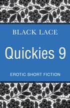 Black Lace Quickies 9 ebook by Virgin Digital