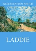 Laddie ebook by Gene Stratton-Porter