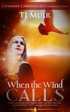 When the Wind Calls ebook by Teri J. Dluznieski M.Ed.