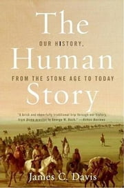 The Human Story ebook by James C. Davis