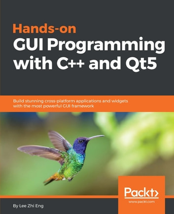 Hands-On GUI Programming with C++ and Qt5
