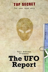 Paul Andrews Presents - The UFO Report ebook by Paul Andrews