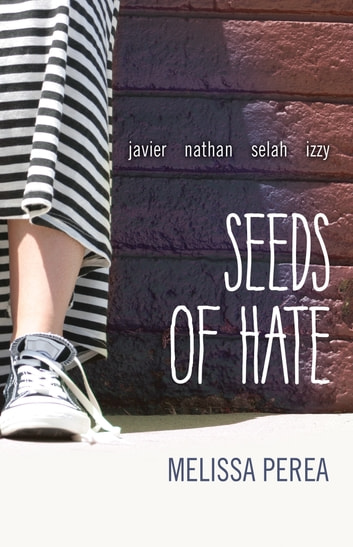 Seeds of Hate ebook by Melissa Perea