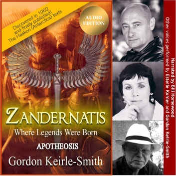 Zandernatis - Volume Three - Apotheosis audiobook by Gordon Keirle-Smith