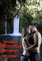 Wetness Protection Program ebook by Joe Mudak