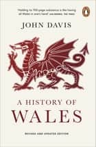 A History of Wales ebook by John Davies