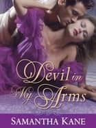 Devil in My Arms ebook by Samantha Kane