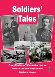 Soldiers' Tales: As told to the folks back home ebook by Barbara Hayes