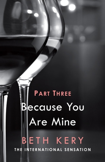 Because You Haunt Me (Because You Are Mine Part Three) - Because You Are Mine Series #1 ebook by Beth Kery