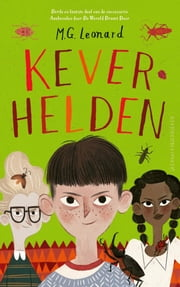 Keverhelden ebook by M.G. Leonard, Esther Ottens