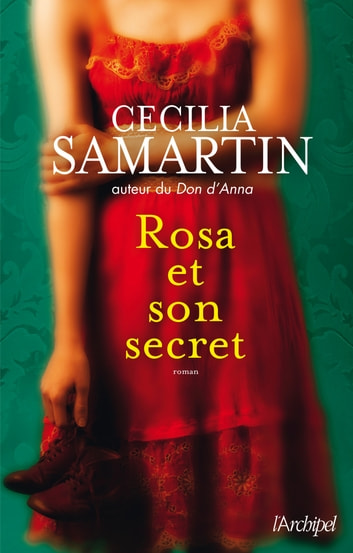 Rosa et son secret ebook by Cecilia Samartin