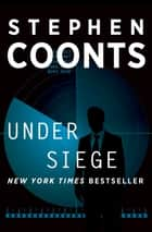 Under Siege ebook by Stephen Coonts