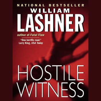 HOSTILE WITNESS audiobook by William Lashner
