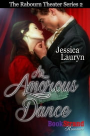 An Amorous Dance ebook by Jessica Lauryn