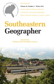 Southeastern Geographer - Winter 2014 Issue ebook by David M. Cochran,Carl A. Reese