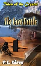 The Last Battle ebook by ed. DavidTJones