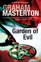 Garden of Evil ebook by Graham Masterton