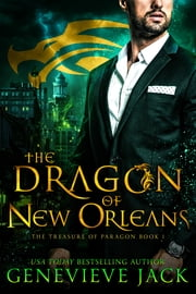 The Dragon of New Orleans ebook by Genevieve Jack