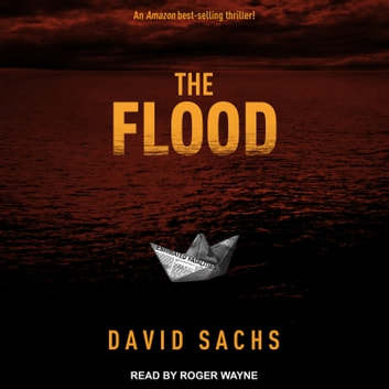 The Flood audiobook by David Sachs