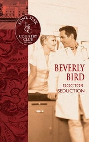 Doctor Seduction ebook by Beverly Bird