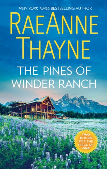 The Pines Of Winder Ranch: A Cold Creek Homecoming / A Cold Creek Reunion (The Cowboys of Cold Creek, Book 11) 電子書 by RaeAnne Thayne