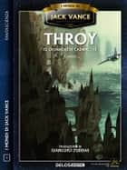 Throy - Le cronache di Cadwal 3 ebook by Jack Vance, Gianluigi Zuddas