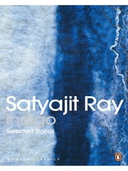 Indigo - Selected Stories ebook by Satyajit Ray