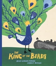 The King of the Birds ebook by Acree Macam