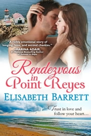 Rendezvous in Point Reyes ebook by Elisabeth Barrett