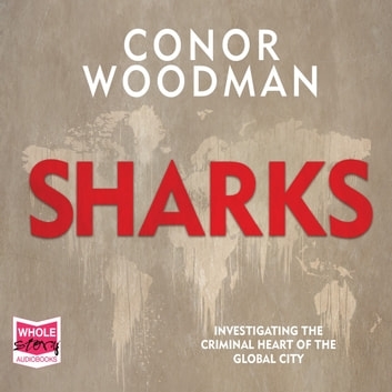 Sharks audiobook by Conor Woodman