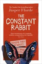 The Constant Rabbit - The Sunday Times bestseller ebook by