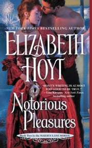 Notorious Pleasures ebook by Elizabeth Hoyt