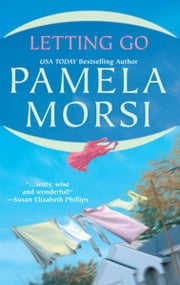 Letting Go ebook by Pamela Morsi
